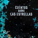 Cuentos sobre las estrellas @JR Aguirre